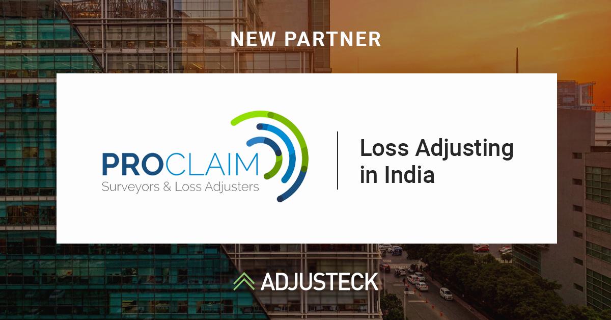 NEW PARTNER Proclaim Loss Adjusting in India Adjusteck