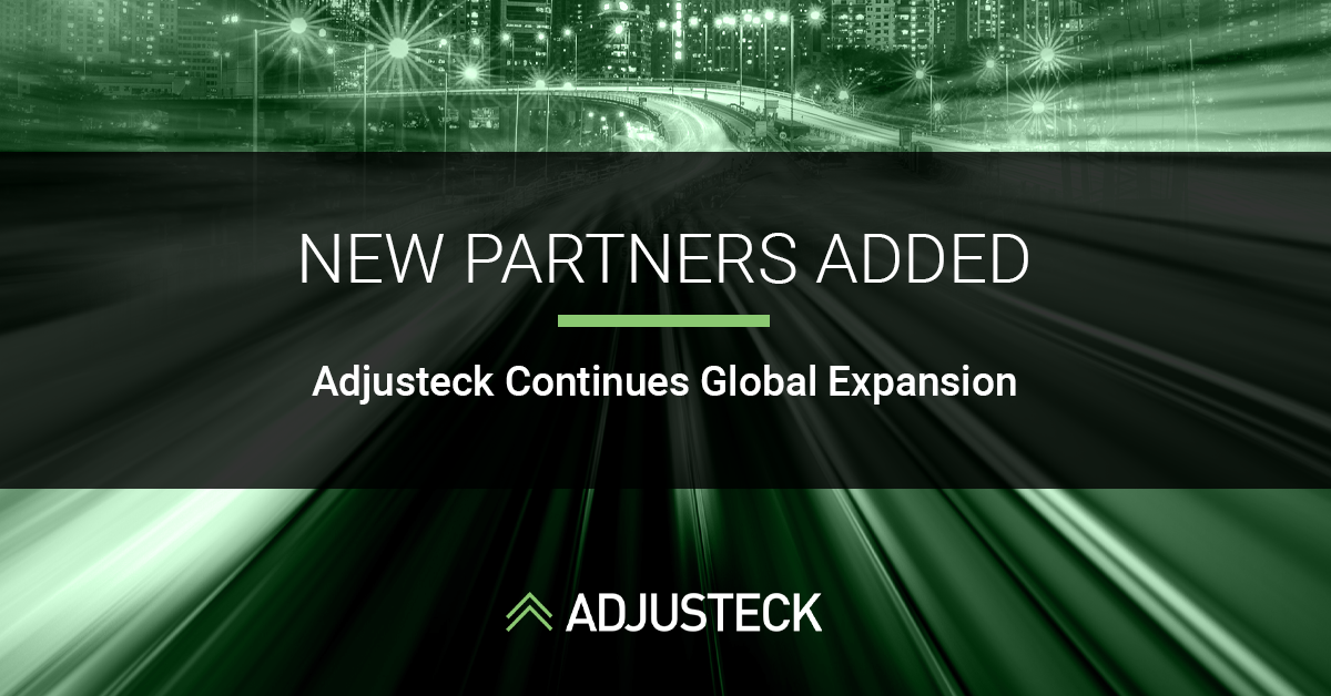 NEW PARTNERS ADDED Adjusteck Continues Global Expansion
